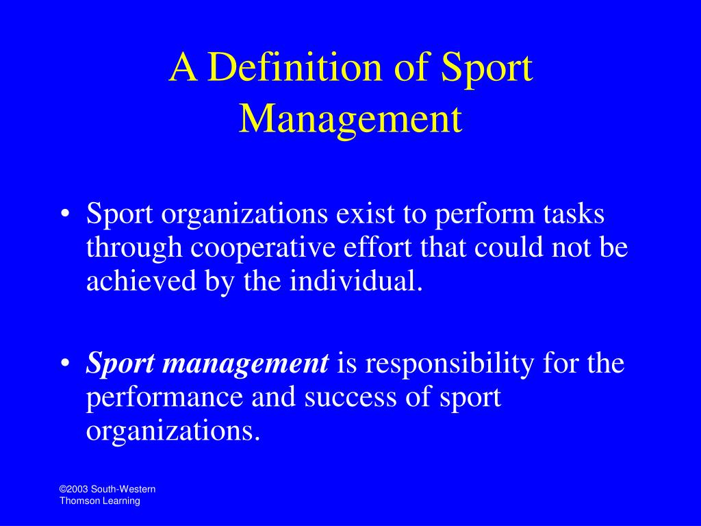 Managing sports organizations - responsibility for performance