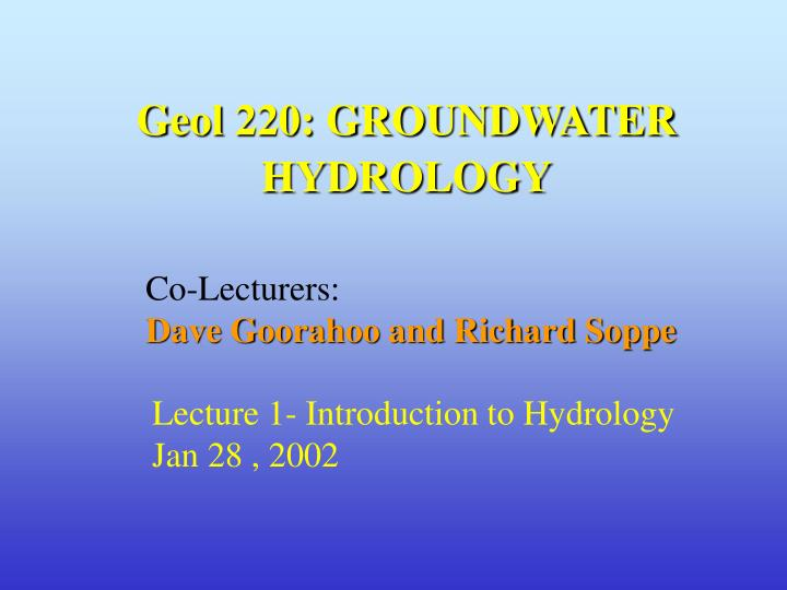 Geol 220 groundwater hydrology