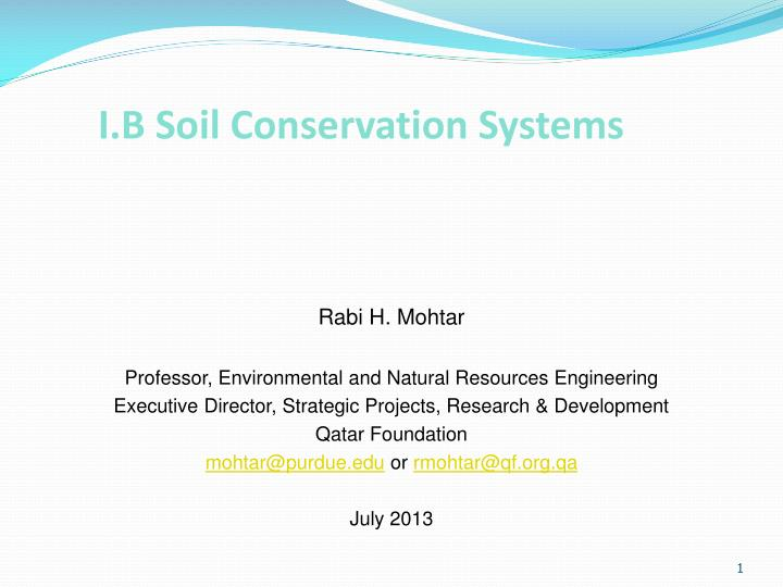 I b soil conservation systems