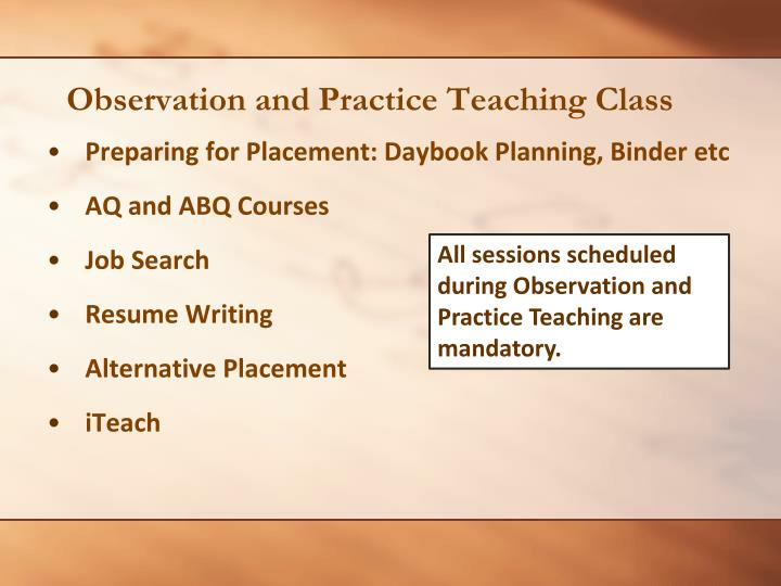 Observation and Practice Teaching Class