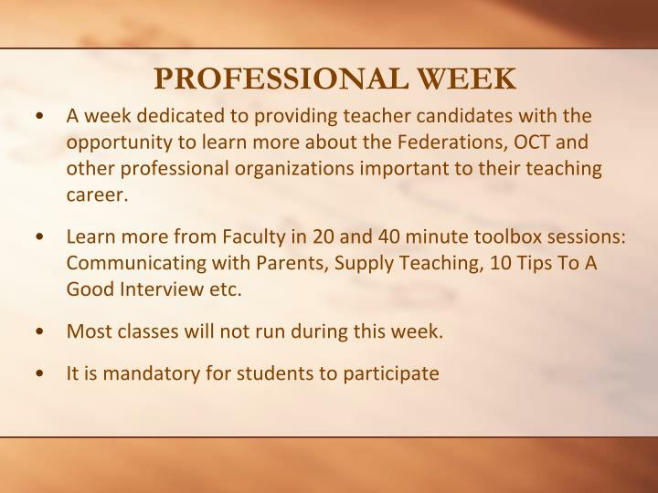 PROFESSIONAL WEEK