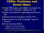1990s pentiums and power macs