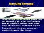 backing storage
