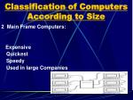 classification of computers according to size1