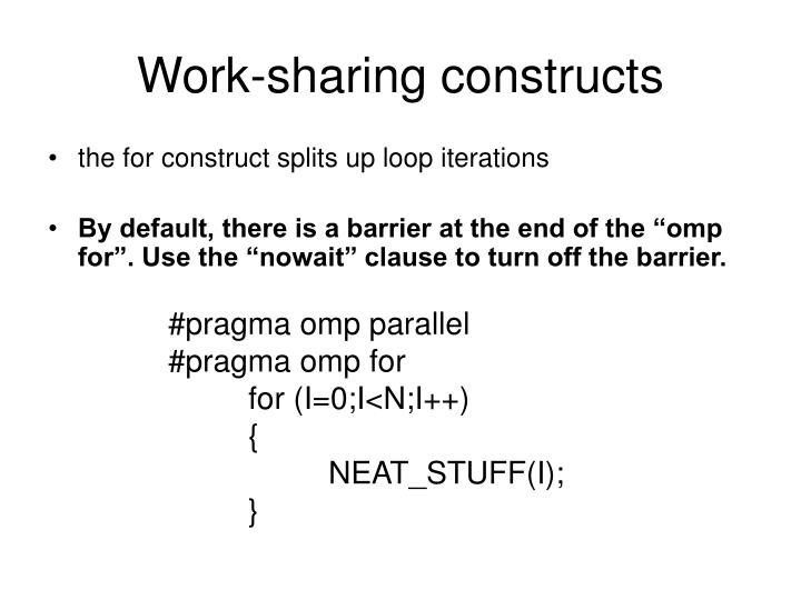 Work-sharing constructs