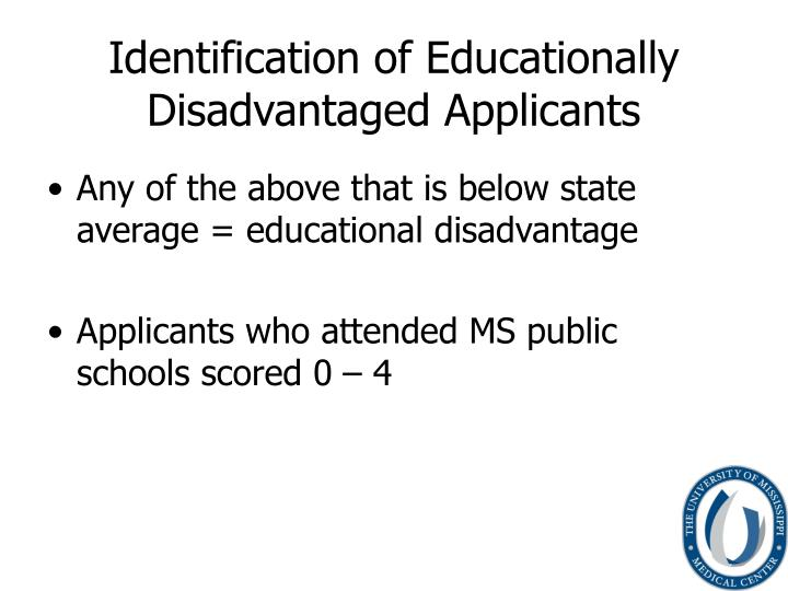 Identification of Educationally Disadvantaged Applicants