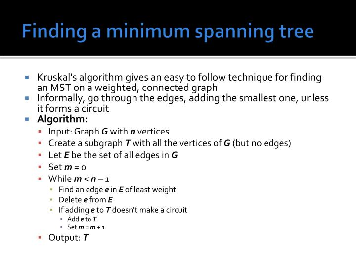 Finding a minimum spanning tree