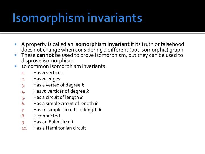 Isomorphism invariants