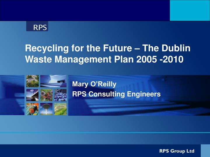 recycling for the future the dublin waste management plan 2005 2010 n.