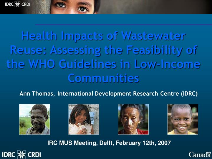Health Impacts of Wastewater Reuse: Assessing the Feasibility of the WHO Guidelines in Low-Income Co...
