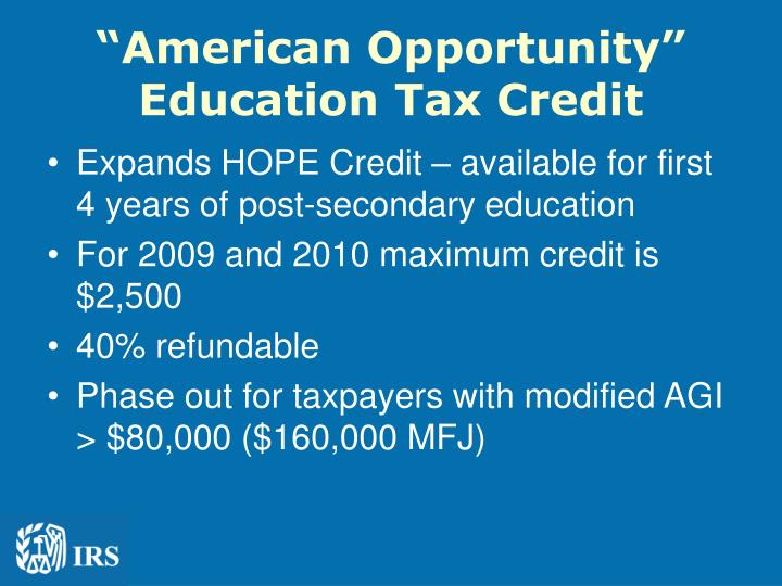 """""""American Opportunity"""" Education Tax Credit"""
