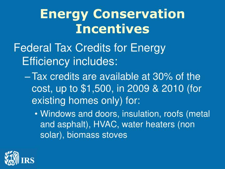 Energy Conservation Incentives