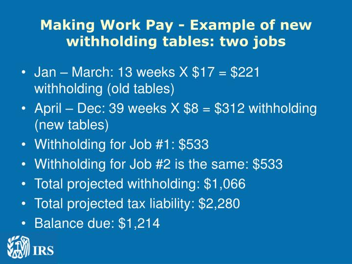 Making Work Pay - Example of new withholding tables: two jobs