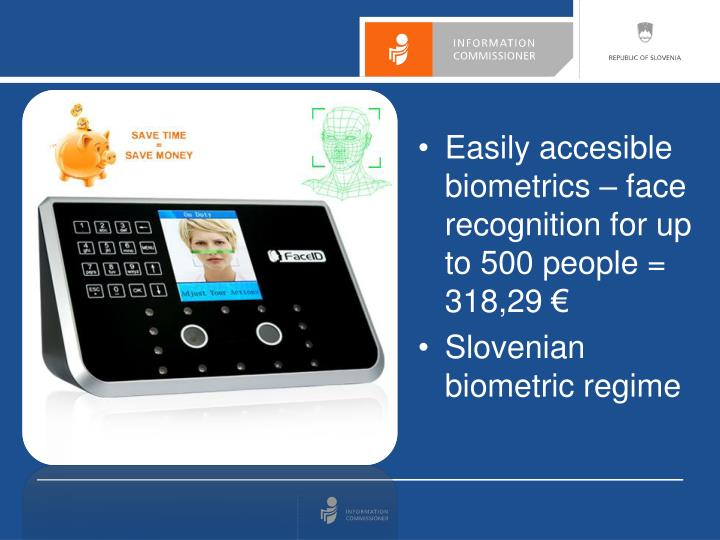 Easily accesible biometrics – face recognition for up to 500 people = 318,29 €