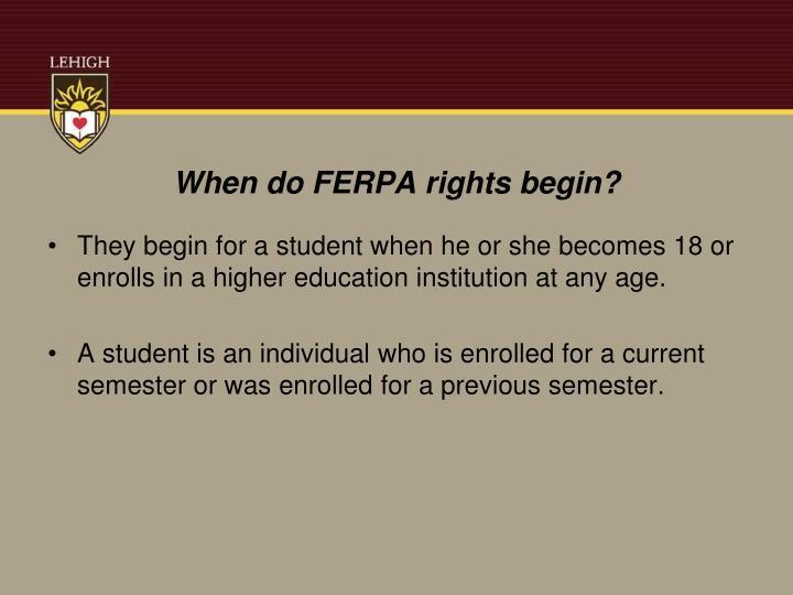 When do FERPA rights begin?