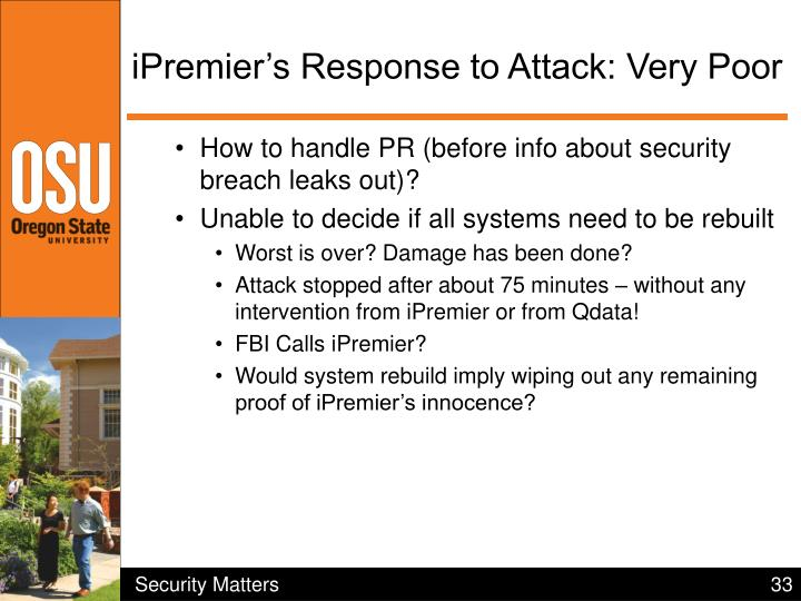 iPremier's Response to Attack: Very Poor