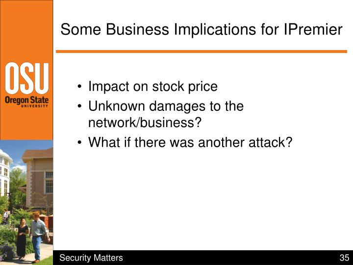 Some Business Implications for IPremier