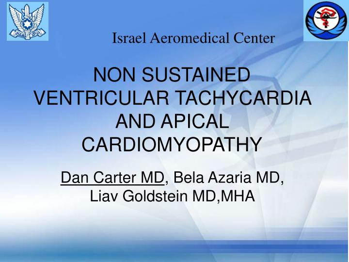 Non sustained ventricular tachycardia and apical cardiomyopathy