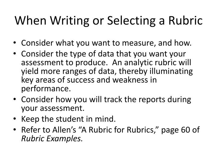 When Writing or Selecting a Rubric