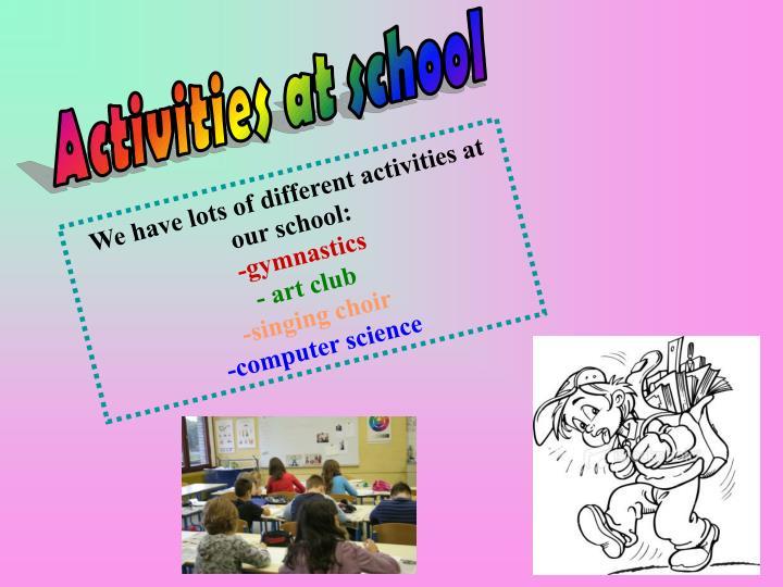 Activities at school