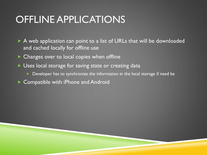 Offline Applications