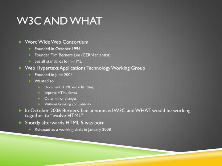 W3C and WHAT