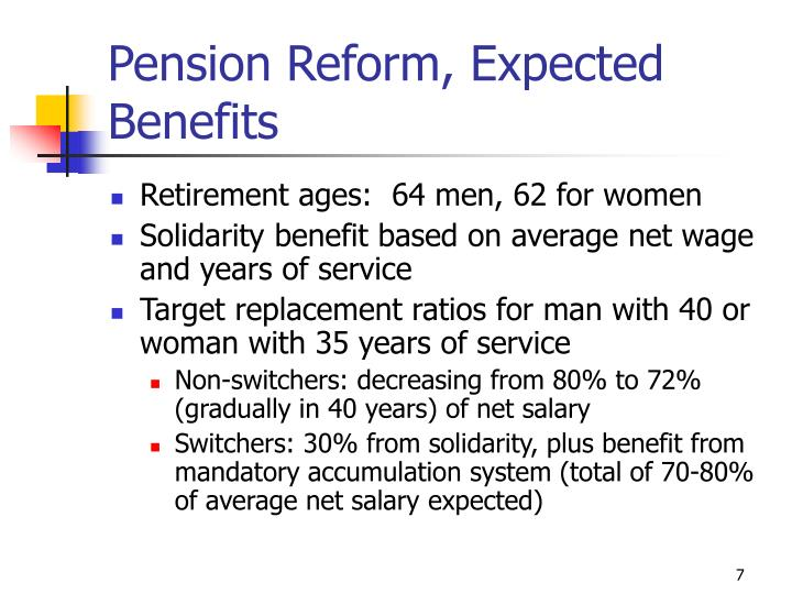 Pension Reform, Expected Benefits
