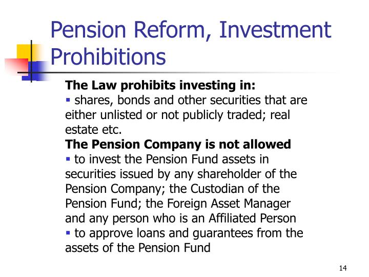 Pension Reform, Investment Prohibitions