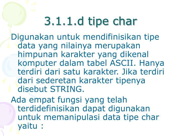 3.1.1.d tipe char