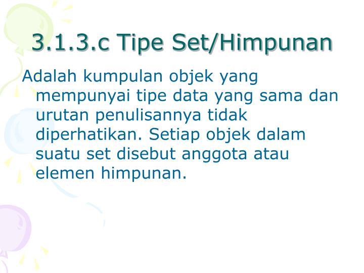 3.1.3.c Tipe Set/Himpunan