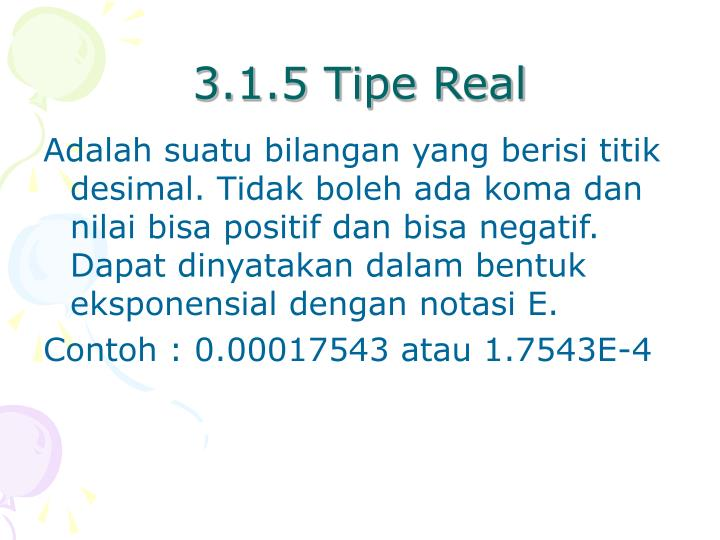 3.1.5 Tipe Real