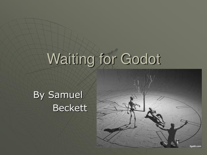 a review on the overall presentation of the play waiting for godot by samuel beckett The beckett international foundation at the university of reading will hold a series of seminars on samuel beckett and waiting for godot in april 2013 share this story about sharing email.