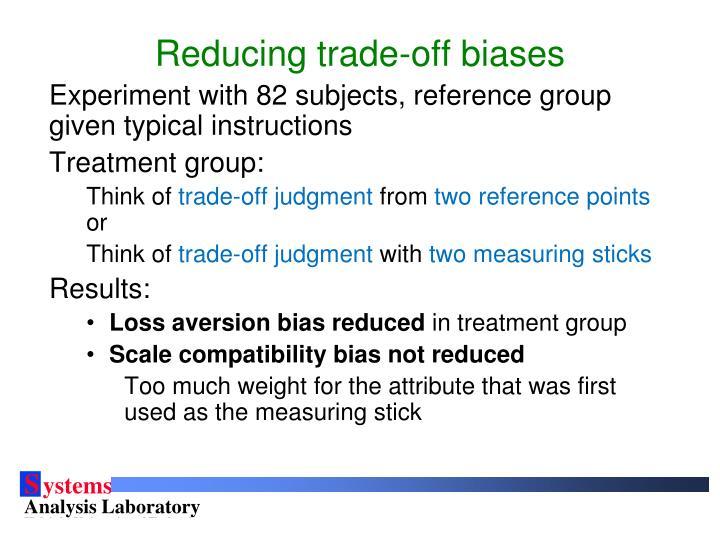 Reducing trade-off biases