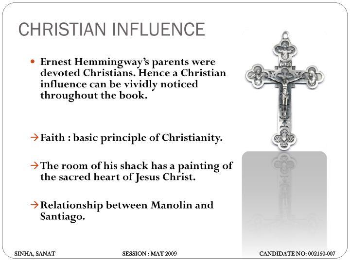 CHRISTIAN INFLUENCE