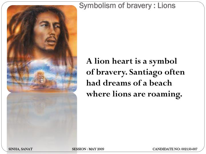 Symbolism of bravery : Lions