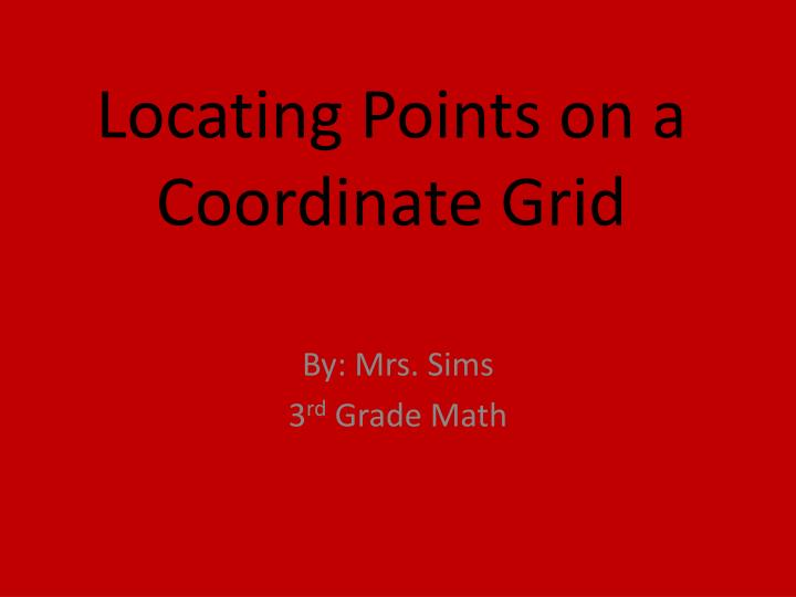 PPT Locating Points On A Coordinate Grid PowerPoint
