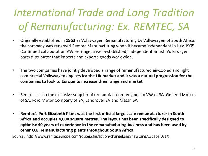 International Trade and Long Tradition of Remanufacturing: Ex. REMTEC, SA