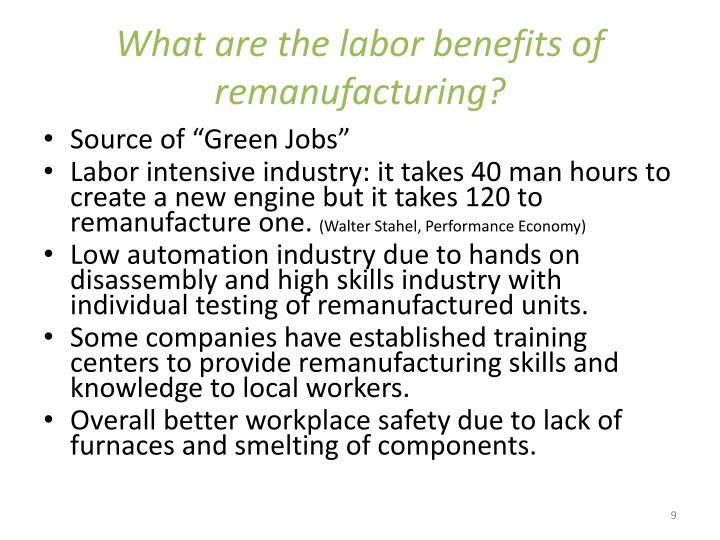 What are the labor benefits of remanufacturing?