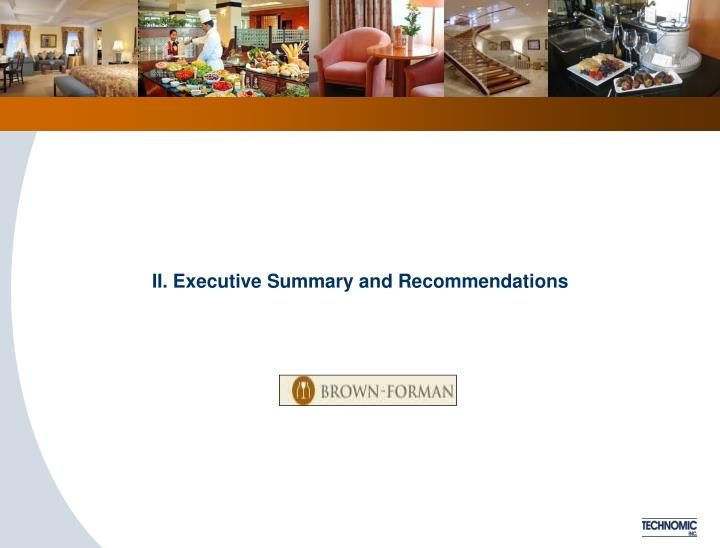 II. Executive Summary and Recommendations