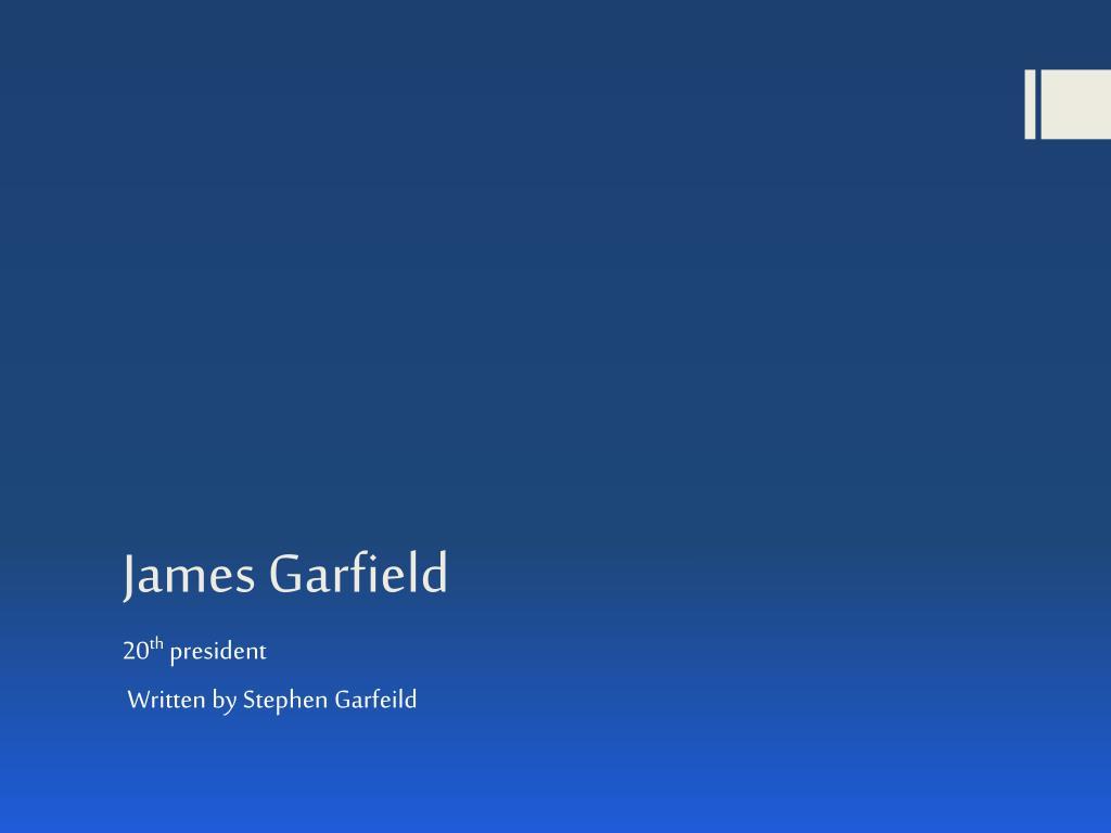 Ppt James Garfield Powerpoint Presentation Free Download Id 3052790