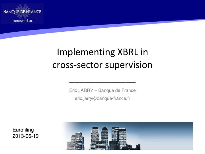 implementing xbrl in cross sector supervision