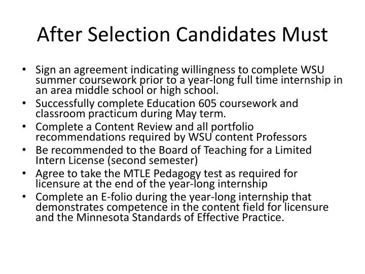 After Selection Candidates Must