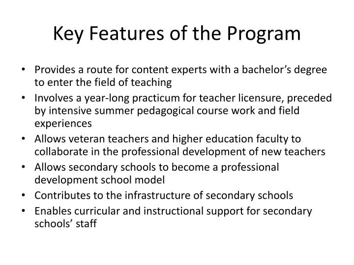 Key Features of the