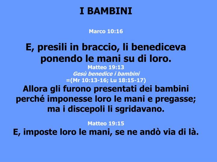 I BAMBINI