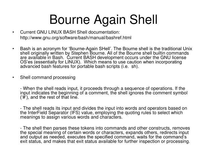 Bourne again shell1