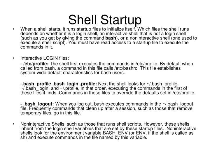 Shell startup