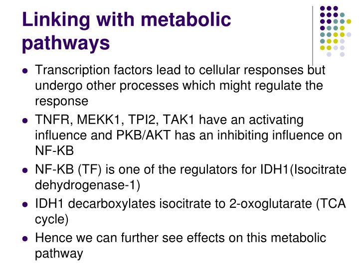 Linking with metabolic pathways