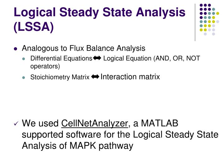 Logical Steady State Analysis (LSSA)