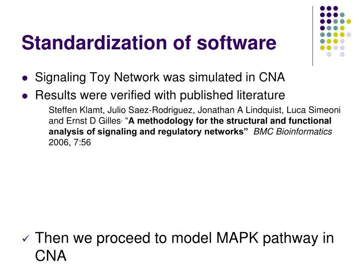 Standardization of software