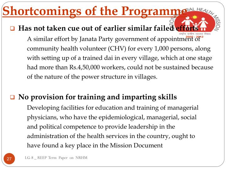 Shortcomings of the Programme
